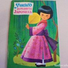 Libros de segunda mano: YUKIKO LA PEQUEÑA JAPONESA - DANIEL BAS - EDIC BETIS 1976 - NUNCA USADO / STOCK DE LIBRERIA. Lote 85266108