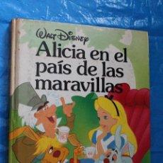 Libros de segunda mano: ALICIA EN EL PAIS DE LAS MARAVILLAS, WALT DISNEY, EDICIONES GAVIOTA 2ª EDICION 1988. Lote 85446844