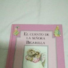 Libros de segunda mano: 11-EL CUENTO DE LA SEÑORA BIGARILLA-BEATRIX POTTER. Lote 85558320