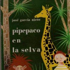 Libros de segunda mano: JOSÉ GARCÍA NIETO : PIPEPACO EN LA SELVA (MAGISTERIO, 1960) ILUSTRADO POR J. F. AGUIRRE. Lote 85844256