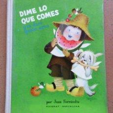 Libros de segunda mano: LIBRO ILUSTRADOR ILUSTRACIONES DIBUJOS JUAN FERRANDIZ EDIGRAF 1963, DÍME LO QUE COMES. Lote 85888712