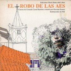 Libros de segunda mano: GONZALO G. RAMÍREZ : EL ROBO DE LAS AES (EKARÉ, 1983). Lote 85901372