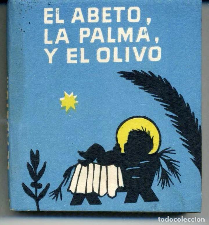EL ABETO, LA PALMA Y EL OLIVO - LIBROS PEQUENIÑES - JUVENTUD, Barcelona, 1954., usado segunda mano
