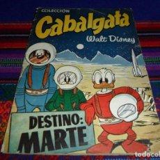 Libros de segunda mano: COLECCIÓN CABALGATA Nº 4 DESTINO MARTE. ALHAMBRA. WALT DISNEY. REGALO ESTRELLAS 1 101 DÁLMATAS. ERSA. Lote 86632300