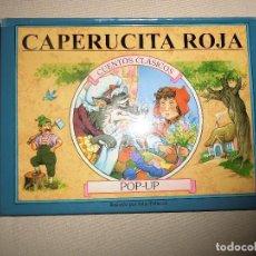 Libros de segunda mano: CUENTOS CLASICOS CAPERUCITA ROJA POP UP. Lote 87625792