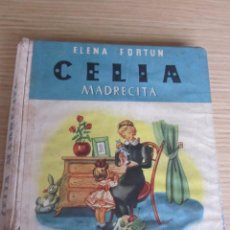 Libros de segunda mano: CELIA, MADRECITA. ELENA FORTUN. EDITORIAL AGUILAR. MADRID, 1957. Lote 87678188
