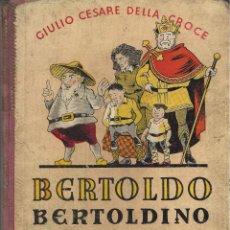 Libros de segunda mano: BERTOLDO BERTOLDINO CACASENO, GIULIO CESARE DELLA CROCE. Lote 88889004