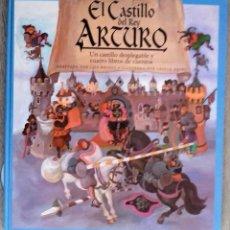 Libros de segunda mano: LIBRO DESPLEGABLE, EL CASTILLO DEL REY ARTURO, FORMATO 40 X 36 CM. Lote 88927540