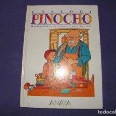 Libros de segunda mano: CUENTO DE PINOCHO DE ANAYA - ILUSTRACIONES MIGUEL ANGEL PACHECO. Lote 89328608