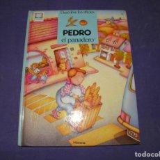 Libros de segunda mano: CUENTO DESCUBRE LOS OFICIOS - PEDRO EL PANADERO. Lote 89340844