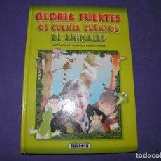 Libros de segunda mano: GLORIA FUERTES OS CUENTA CUENTOS DE ANIMALES - EDIT. SUSAETA. Lote 89343116