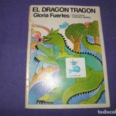 Libros de segunda mano: CUENTO EL DRAGON TRAGON - GLORIA FUERTES. Lote 89343668