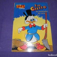 Livres d'occasion: TIO GILITO - LA MONTAÑA DE ORO - OLE 15. Lote 89346528