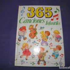 Libros de segunda mano: 365 CANCIONES INFANTILES. Lote 89347880