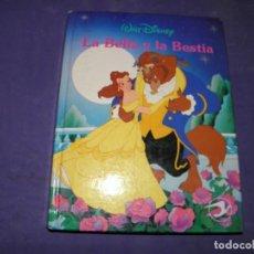 Libros de segunda mano: CUENTO LA BELLA Y LA BESTIA - WALT DISNEY. Lote 89348124