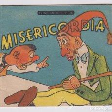 Libros de segunda mano: MISERICORDIA. CUENTO (13X14,5) 16 PÁGINAS. CONSTANCIO C. VIGIL. ARGENTINA 194?.. Lote 89515300