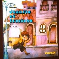 Libros de segunda mano: JUANITO EL TRAVIESO POR MARO AFRÁN Y TEO PUEBLA DE ED. EVEREST EN LEÓN 1980. Lote 89609968
