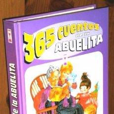 Libros de segunda mano: 365 CUENTOS DE LA ABUELITA DE EDICIONES SUSAETA EN MADRID 1985. Lote 89685764