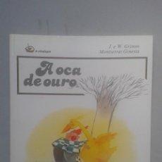 Libros de segunda mano: A OCA DE OURO. J. E W. GRIMM.. Lote 89725420