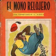 Libros de segunda mano: CONSTANCIO VIGIL : EL MONO RELOJERO (ATLÁNTIDA, 1945). Lote 89851811