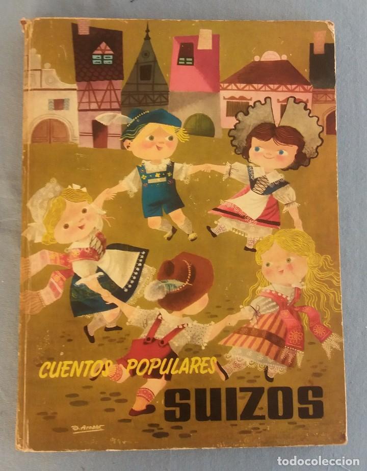 ANTIGUO LIBRO ILUSTRADO CUENTOS POPULARES SUIZOS EDITORIAL MOLINO ORIGINAL AÑO 1959 (Libros de Segunda Mano - Literatura Infantil y Juvenil - Cuentos)