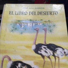 Libros de segunda mano: EL LIBRO DEL DESIERTO, JOSE LUIS HERRERA (AGUILAR). Lote 89957692