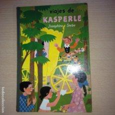 Libros de segunda mano: VIAJES DE KASPERLE - JOSEPHINE SIEBE - EDIT. NOGUER, S.A. MEXICO - 1ª EDIC. DICIEMBRE 1960. Lote 120199328