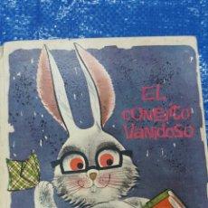 Libros de segunda mano: CONEJITO VANIDOSO ILUSTRADO POR JOSÉ CORREAS 1961 EDITORIAL MOLINO BARCELONA.. Lote 90521494