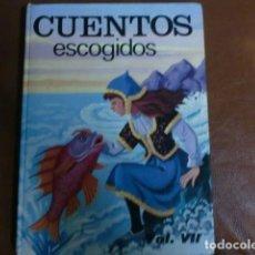 Libros de segunda mano: LIBRO: CUENTOS ESCOGIDOS VOLUMEN VII.- TIENE VEINTE CUENTOS CON ILUSTRACIONES. Lote 90684140