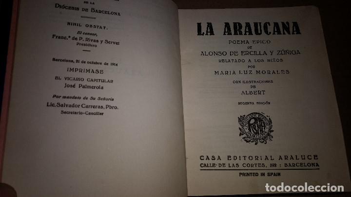 Libros de segunda mano: LA ARAUCANA - COLECCION ARALUCE - Segunda Edicion 1914. - Foto 2 - 91390850