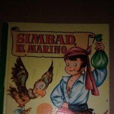 Libros de segunda mano: SIMBAD EL MARINO COLECCION PARA LA INFANCIA BRUGUERA 2º EDI.1958. Lote 91392995