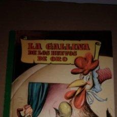 Libros de segunda mano: LA GALLINA DE LOS HUEVOS DE ORO COLECCION PARA LA INFANCIA BRUGUERA 2º EDI.1958. Lote 91393135