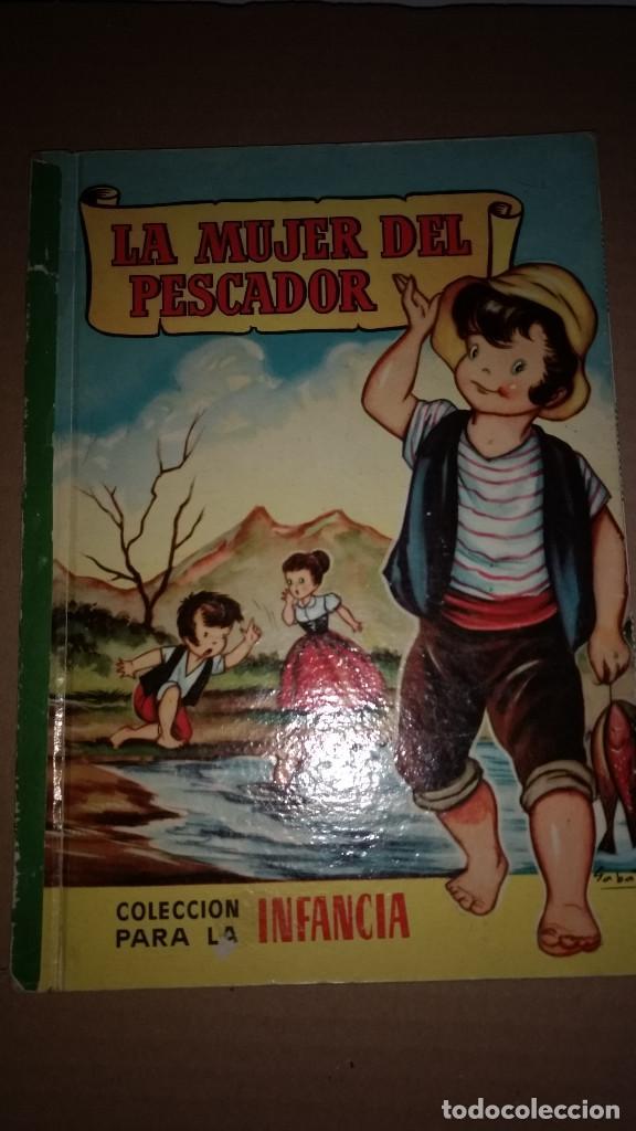 LA MUJER DEL PESCADOR COLECCION PARA LA INFANCIA BRUGUERA 3º EDI.1959 (Libros de Segunda Mano - Literatura Infantil y Juvenil - Cuentos)