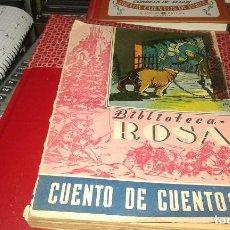 Libros de segunda mano: CONDESA DE SEGUR CUENTO DE CUENTOS BIBLIOTECA ROSA. Lote 92009055