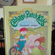 Libros de segunda mano: CABBAGE PATCH KIDS. HACIENDO AMIGOS. UN LIBRO DE CUENTOS PARKER. BUEN ESTADO. Lote 92124655