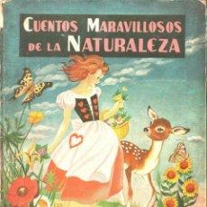 Libros de segunda mano: ISABEL TOBALINA : CUENTOS MARAVILLOSOS DE LA NATURALEZA (MOLINO, 1956) ILUSTRACIONES DE PILI BLASCO. Lote 92138945