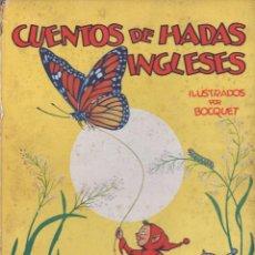 Libros de segunda mano: CUENTOS DE HADAS ARGENTINOS (MOLINO, 1939) ILUSTRADO POR BOCQUET. Lote 92217180