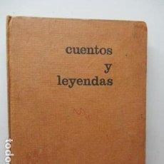 Libros de segunda mano: CUENTOS Y LEYENDAS / SELECCIÓN FRANCISCO RIBES - 1ª EDICIÓN 1967 / LIBRO DIFICIL DE ENCONTRAR.. Lote 92230205