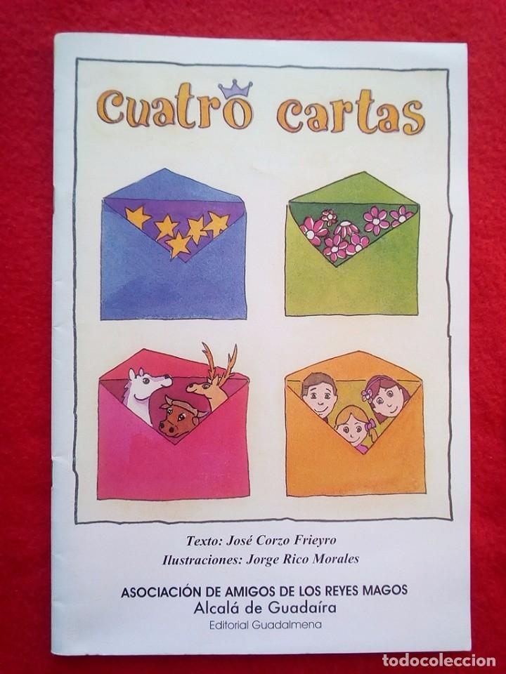 ALCALA DE GUADAIRA CUATRO CARTAS JOSE CORZO JORGE RICO 200 GRS 25 CMS (Libros de Segunda Mano - Literatura Infantil y Juvenil - Cuentos)