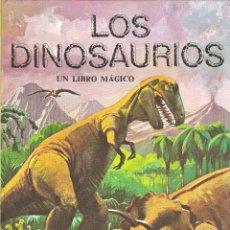 Libros de segunda mano: LIBRO POP-UP LOS DINOSAURIOS - COLECCIÓN LIBROS MÁGICOS - EDT. MONTENA - 1978. Lote 92725910