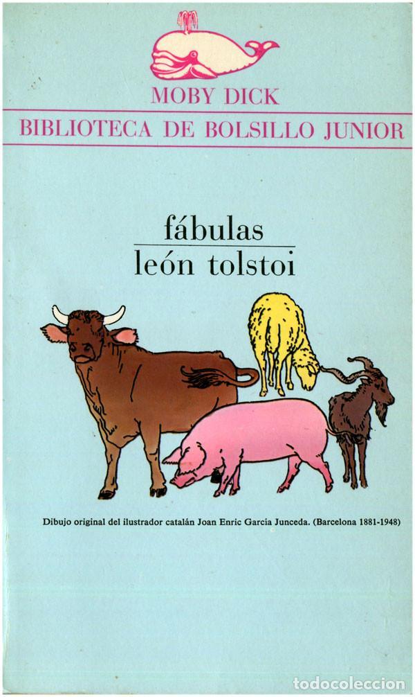 LEÓN TOLSTOI - FÁBULAS - MOBY DICK #28 (1ª ED.) BARCELONA 1973 - SATUÉ (Libros de Segunda Mano - Literatura Infantil y Juvenil - Cuentos)