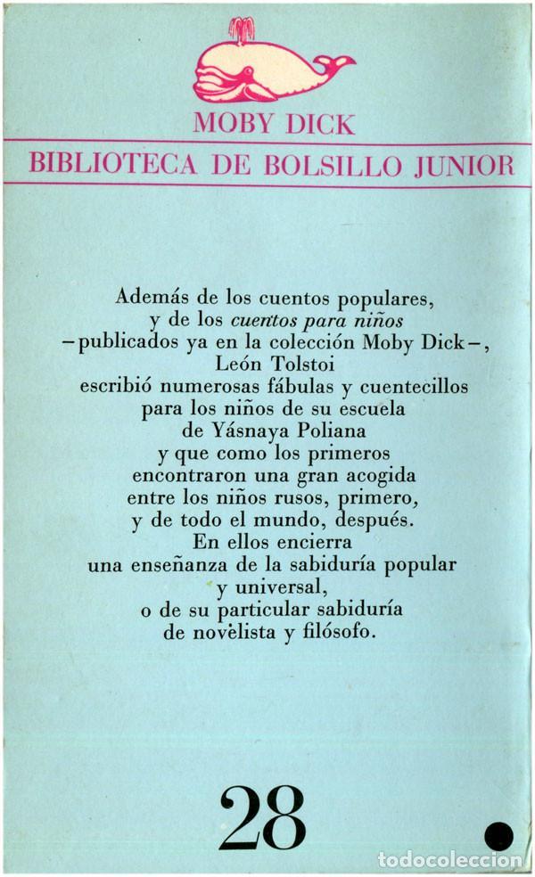 Libros de segunda mano: León Tolstoi - Fábulas - Moby Dick #28 (1ª Ed.) Barcelona 1973 - Satué - Foto 2 - 92841770