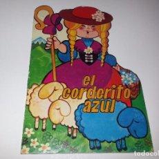 Libros de segunda mano: ANTIGUO CUENTO TROQUELADO EL CORDERITO AZUL CUENTOS ALICIA Nº 1 EDICIONES TORAY AÑOS 60. Lote 92880770