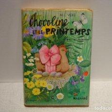 Libros de segunda mano: CHOCOLINE ET LE PRINTEMPS - M. L. VERT- CONTES DE PERRETTE - MAGNARD 1968 (EN FRANCÉS). Lote 92958045