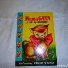 Libros de segunda mano: MAMA GATA Y SUS QUINTILLIZOS Nº1 EDITORIAL BRUGUERA AÑOS 50 IMPRESO EN ESPAÑA BARCELONA. Lote 93102445