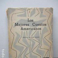 Libros de segunda mano: LOS MEJORES CUENTOS AMERICANOS - ANÍBAL QUIJANO - EDICIONES POPULARES - LIMA - PERÚ. Lote 93132125
