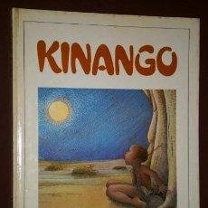 Libros de segunda mano: KINANGO POR RICARDO ALCÁNTARA SGARB DE ED. LA GALERA EN BARCELONA 1982. Lote 93188035