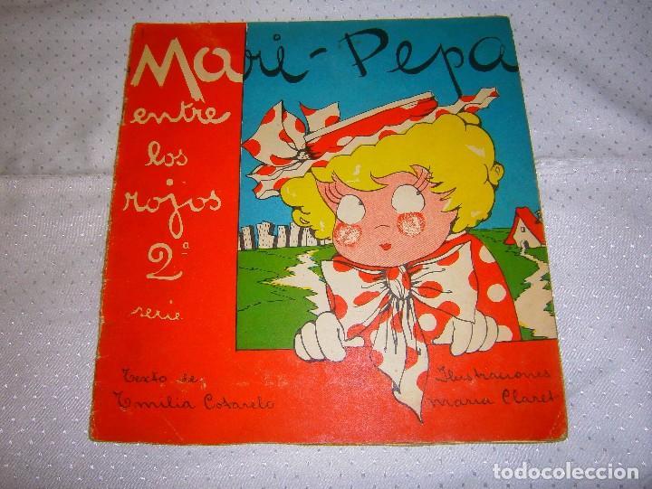 MARI-PEPA ENTRE LOS ROJOS Nº2 AÑO 1939 MUY RARO DE VERLO EN VENTA EN LA ACTUALIDAD (Libros de Segunda Mano - Literatura Infantil y Juvenil - Cuentos)