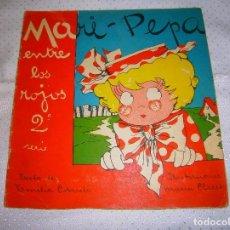 Libros de segunda mano: MARI-PEPA ENTRE LOS ROJOS Nº2 AÑO 1939 MUY RARO DE VERLO EN VENTA EN LA ACTUALIDAD. Lote 93359300
