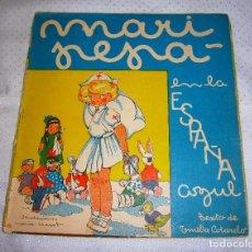 Libros de segunda mano: MARI-PEPA EN LA ESPAÑA AZUL Nº3 1ª SERIE AÑO 1939. Lote 93361405